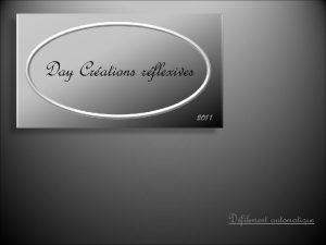 Day Crations rflexives 2011 Dfilement automatique Il nous