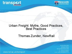 Urban Freight Myths Good Practices Best Practices Thomas