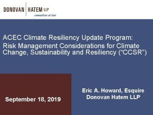 ACEC Climate Resiliency Update Program Risk Management Considerations