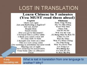 LOST IN TRANSLATION If only translating was What