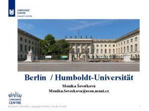 Berln HumboldtUniversitt Monika evekov Monika Seveckovaecon muni cz