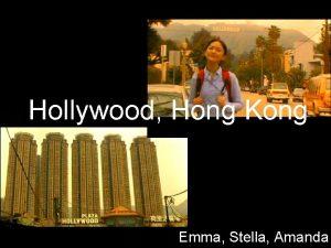 Hollywood Hong Kong Emma Stella Amanda Outline Hong