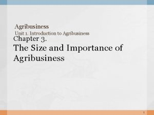 Agribusiness Unit 1 Introduction to Agribusiness Chapter 3