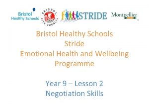 Bristol Healthy Schools Stride Emotional Health and Wellbeing