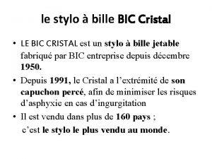 le stylo bille BIC Cristal LE BIC CRISTAL