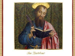 San Bartolom fue uno de los apstoles de