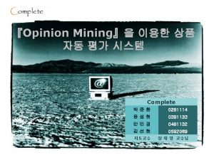 Introduction Opinion Mining Example of Opinion Mining 37