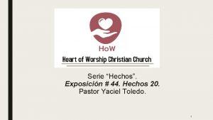 Serie Hechos Exposicin 44 Hechos 20 Pastor Yaciel