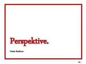 Perspektive Gutes Studium Folie 1 Perspektive Gutes Studium