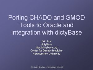 Porting CHADO and GMOD Tools to Oracle and