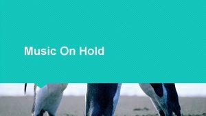 Music On Hold Music On Hold Music on