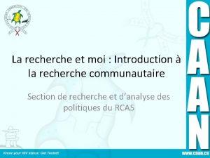 La recherche et moi Introduction la recherche communautaire