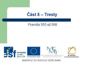 st 5 Tresty Pravidla 555 a 568 555