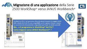 Migrazione di una applicazione della Serie 2500 Work