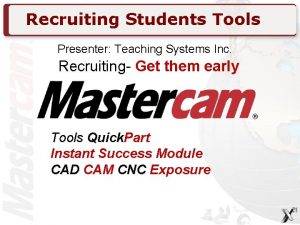 Recruiting Students Tools Presenter Teaching Systems Inc Recruiting