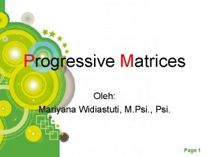 Progressive Matrices Oleh Mariyana Widiastuti M Psi Psi