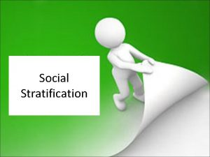 Social Stratification What is Social Stratification Definition hierarchical