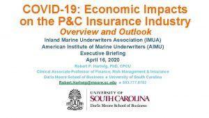 COVID19 Economic Impacts on the PC Insurance Industry