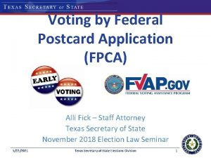 Voting by Federal Postcard Application FPCA Alli Fick