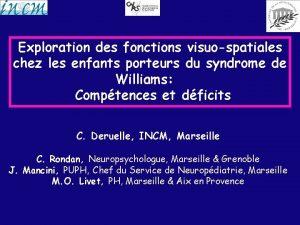 Exploration des fonctions visuospatiales chez les enfants porteurs