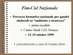 FimCisl Nazionale Percorso formativo nazionale per quadri sindacali