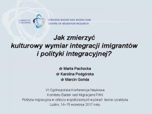 Jak zmierzy kulturowy wymiar integracji imigrantw i polityki