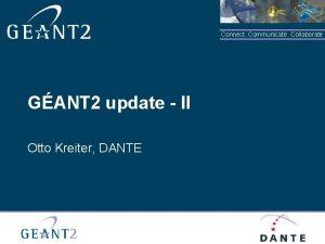 Connect Communicate Collaborate GANT 2 update II Otto