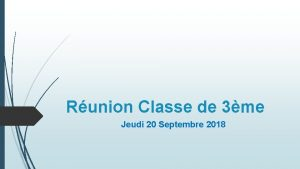 Runion Classe de 3me Jeudi 20 Septembre 2018