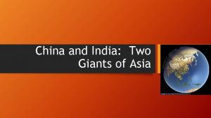 China and India Two Giants of Asia China