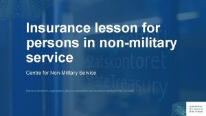 Insurance lesson for persons in nonmilitary service Centre
