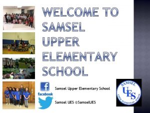 Samsel Upper Elementary School Samsel UES Samsel UES