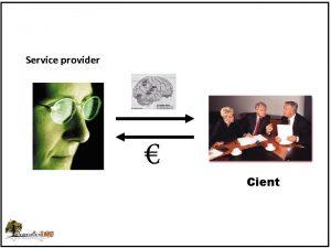 Service provider Cient Service provider 100 consultancy Kmap