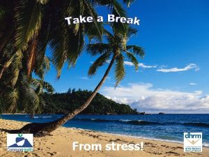 From stress Nature of Stress Some stress is