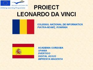 PROIECT LEONARDO DA VINCI COLEGIUL NAIONAL DE INFORMATIC