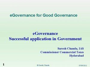 e Governance for Good Governance e Governance Successful