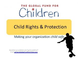 Child Rights Protection Making your organization child safe