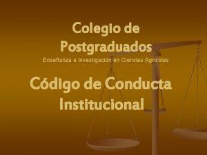 Colegio de Postgraduados Enseanza e Investigacin en Ciencias