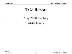 Month 1998 doc IEEE 802 11 00098 TGd