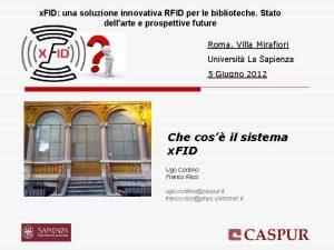 x FID una soluzione innovativa RFID per le