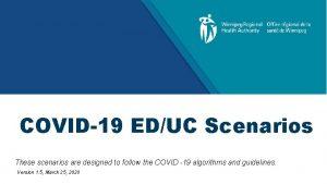 COVID19 EDUC Scenarios These scenarios are designed to