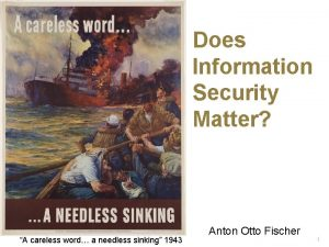 Does IT Security Matter Does Information Security Matter