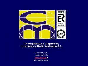 CM Arquitectura Ingeniera Urbanismo y Medio Ambiente S