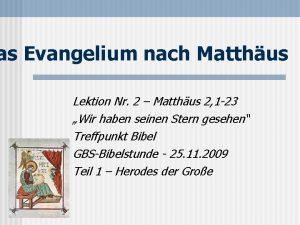 as Evangelium nach Matthus Lektion Nr 2 Matthus