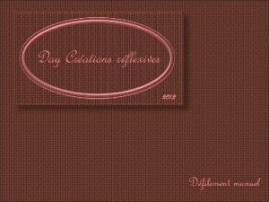 Day Crations rflexives 2012 Dfilement manuel Plus particulirement