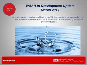 Federation Health WASH Wat SanEH WASH in Development