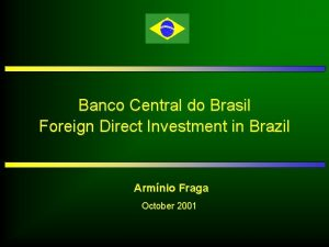 Banco Central do Brasil Foreign Direct Investment in