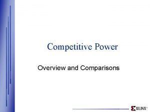 Competitive Power Overview and Comparisons Competitive Power w