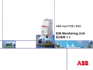 ABB ibus EIB KNX EIB Monitoring Unit EUBS