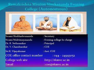 Ramakrishna Mission Vivekananda Evening College Autonomous Swami Shukhadevananda