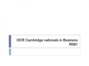 OCR Cambridge nationals in Business R 061 To
